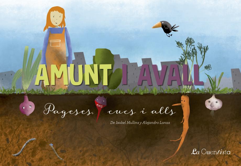 Portada del cuento Amunt i Avall: pageses, cus i alls de Isabel Mullins y Alejandro Lanas y representado por La Cuentista Teatro